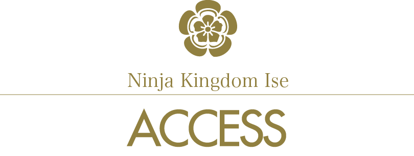 Ninja Kingdom Ise/Access