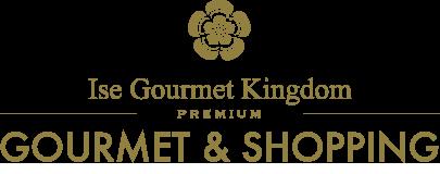 Ise Gourmet Kingdom/PREMIUMGOURMET & SHOPPING